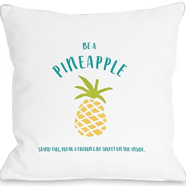 Varick Gallery Orrville Be a Pineapple Throw Pillow; 18'' H x 18'' W x 3'' D