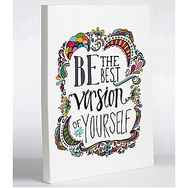Varick Gallery 'Best Version of Yourself' Textual Art on Wrapped Canvas; 10'' H x 8'' W x 1.5'' D