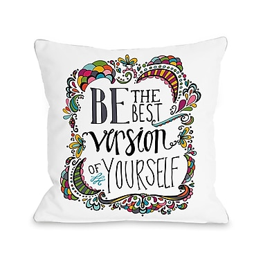 Varick Gallery St. Nicholas Best Version of Yourself Throw Pillow; 16'' H x 16'' W x 3'' D