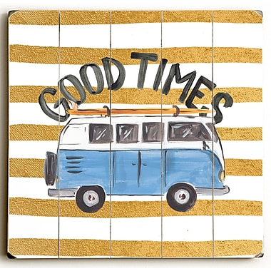 Varick Gallery 'Good Times Bus' Painting Print on Wood; 30'' H x 30'' W x 1.5'' D