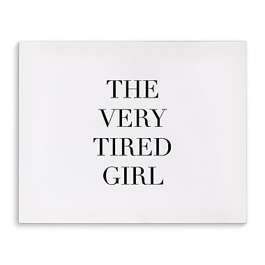Varick Gallery 'Tired Girl' Textual Art on Canvas; 16'' H x 20'' W
