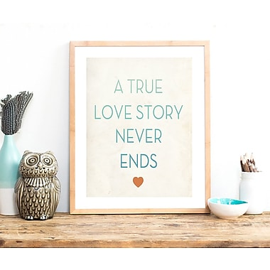 Varick Gallery 'A True Story Never Ends' Textual Art; 10'' H x 8'' W