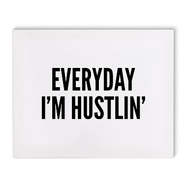 Varick Gallery 'Hustlin' Textual Art on Canvas; 16'' H x 20'' W