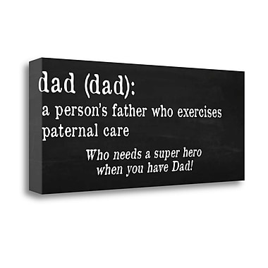 Tangletown Fine Art 'Dad Definition' Textual Art on Wrapped Canvas; 16'' H x 40'' W