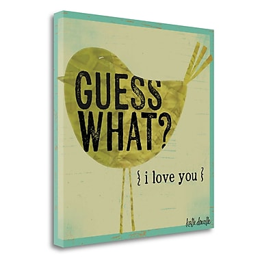 Tangletown Fine Art 'Guess What I Love You' Textual Art on Canvas; 18'' H x18'' W