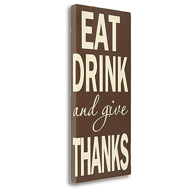 Tangletown Fine Art 'Eat Drink' Textual Art on Wrapped Canvas; 29'' H x 14'' W