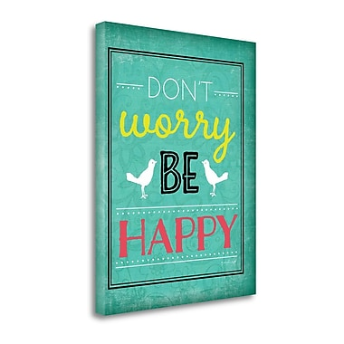 Tangletown Fine Art 'Don't Worry be Happy' Textual Art on Wrapped Canvas; 23'' H x 18'' W