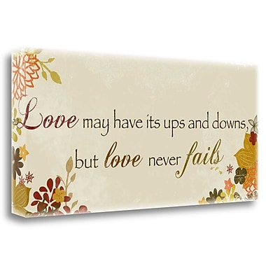Tangletown Fine Art 'Love Has Its Ups and Downs' Textual Art on Canvas; 16'' H x 36'' W