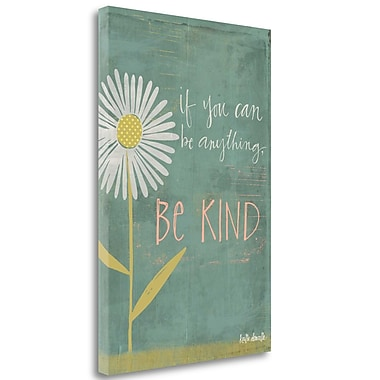 Tangletown Fine Art 'Be Kind' Textual Art on Wrapped Canvas; 34'' H x 23'' W