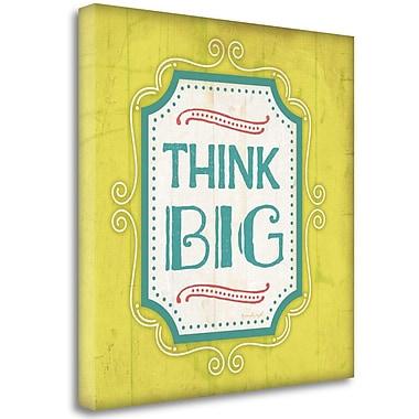 Tangletown Fine Art 'Think Big' Textual Art on Canvas; 25'' H x 25'' W