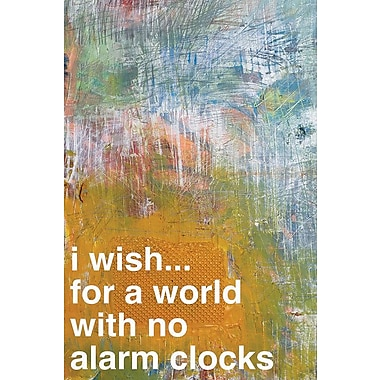 East Urban Home 'No Alarm Clocks II' Textual Art on Wrapped Canvas; 26'' H x 18'' W x 1.5'' D