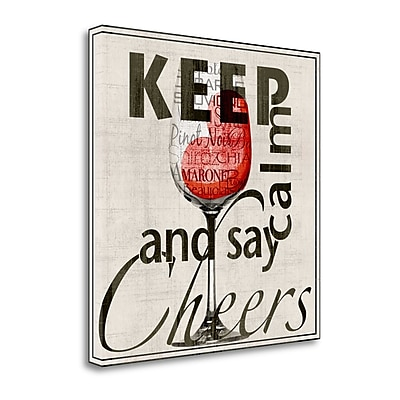 Tangletown Fine Art 'Keep Calm and Say Cheers' Textual Art on Canvas; 28'' H x 28'' W