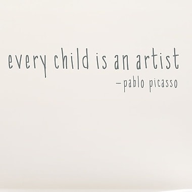 Wallums Wall Decor Every Child Is An Artist Wall Decal; Gray