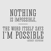 Wallums Wall Decor Nothing is Impossible Audrey Hepburn Quote Wall Decal; Black
