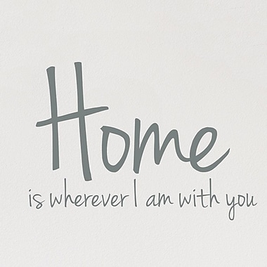 Wallums Wall Decor Home is Wherever I Am w/ You Wall Decal; Gray