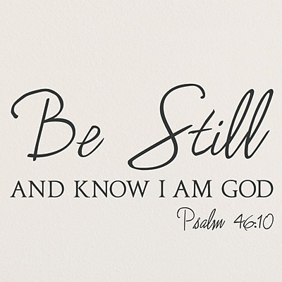 Wallums Wall Decor Psalm 46:10 Be Still and Know I am God Wall Decal; Black