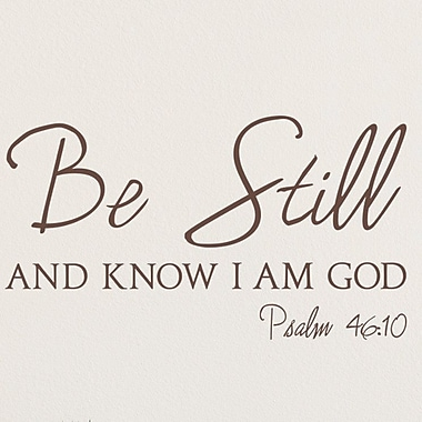 Wallums Wall Decor Psalm 46:10 Be Still and Know I am God Wall Decal; Chocolate Brown