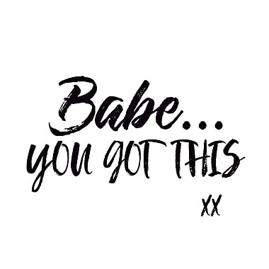 Buy Art For Less Gallery 'Babe You Got This' Framed Textual Art on Wrapped Canvas; 18'' H x 18'' W