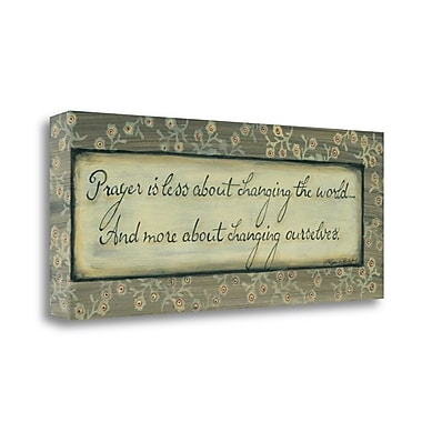 Red Barrel Studio 'Prayers is Less About Changing the World' Textual Art on Wrapped Canvas