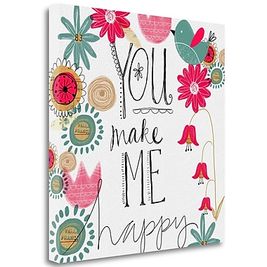 Latitude Run 'You Make Me Happy' Graphic Art Print on Wrapped Canvas; 26'' H x 26'' W