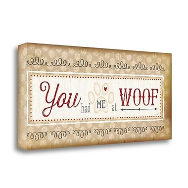 Red Barrel Studio You Had Me at Woof' Textual Art Print on Wrapped Canvas; 13'' H x 29'' W