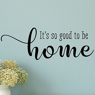 Belvedere Designs LLC So Good To Be Home Wall Decal