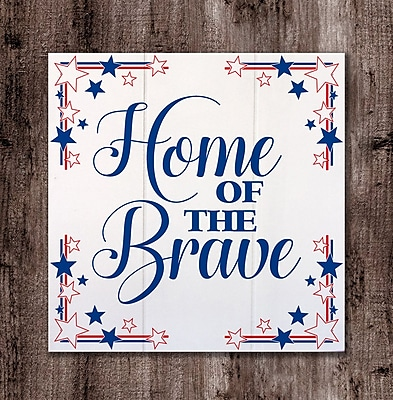 The Holiday Aisle 'Home of the Brave' Textual Art on Wood
