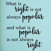 Belvedere Designs LLC What Is Right Inspirational Wall Decal