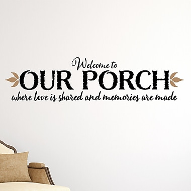 Enchantingly Elegant Welcome to Our Porch Wall Decal; 6'' H x 30'' W