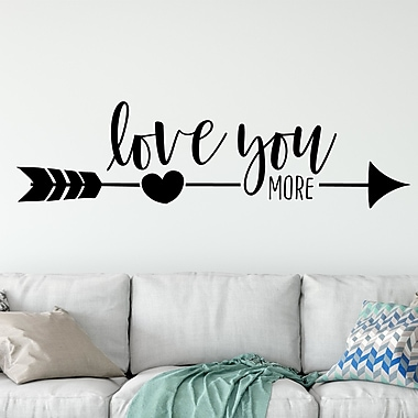 Enchantingly Elegant Love You More Wall Decal; 21'' H x 75'' W