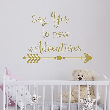 Decal House 'Say Yes to New Adventures' Vinyl Wall Decal; Beige