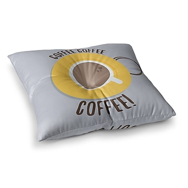 East Urban Home Coffee! by Jackie Rose Floor Pillow; 23'' x 23''