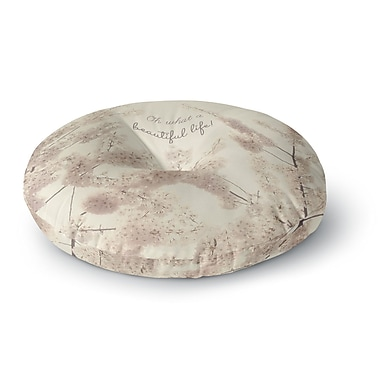 East Urban Home Robin Dickinson 'Oh What a Beautiful Life' Digital Round Floor Pillow; 26'' x 26''
