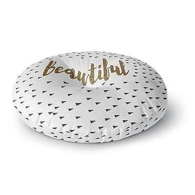 East Urban Home Suzanne Carter 'Beautiful' Typography Round Floor Pillow; 26'' x 26''