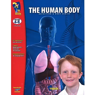 On The Mark Press The Human Body Grades 4-6 Book