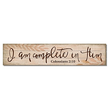 Gracie Oaks I Am Complete in Him Colossians 2:10 Wood Pine Pallet Sign Wall D cor