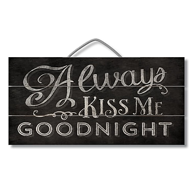 Gracie Oaks Always Kiss Me Goodnight Pallet Reclaimed Wood Sign Wall D cor