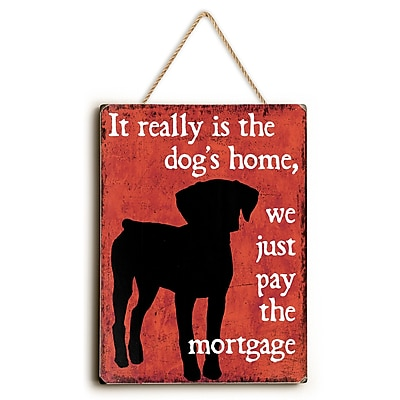 Charlton Home 'It Really Is the Dog's Home' Graphic Art