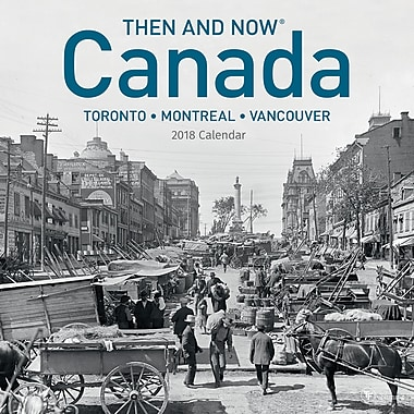 Tf Publishing 2018 Canada Then And Now Wall Calendar 12