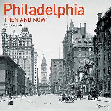 Tf Publishing 2018 Philadelphia Then And Now Wall Calendar 12