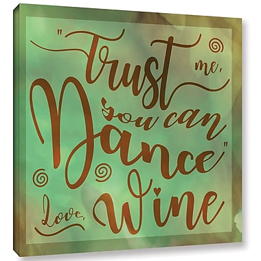 Red Barrel Studio 'Dance Wine' Textual Art on Wrapped Canvas; 14'' H x 14'' W x 2'' D