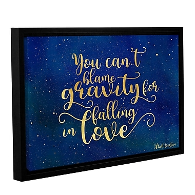 Ebern Designs 'Blame Gravity' Framed Textual Art on Wrapped Canvas; 12'' H x 18'' W x 2'' D