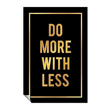 Successories Do More w/ Less Wall Decal; 36'' H x 24'' W