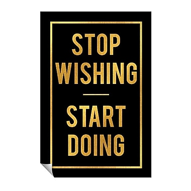 Successories Stop Wishing Start Doing Wall Decal; 36'' H x 24'' W