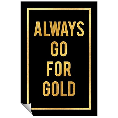 Successories Always Go For Wall Decal; 48'' H x 32'' W
