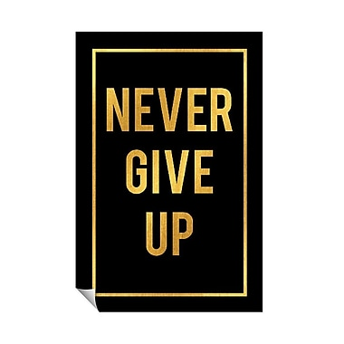 Successories Never Give Up Wall Decal; 36'' H x 24'' W