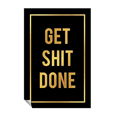 Successories Get Shit Done Wall Decal; 36'' H x 24'' W