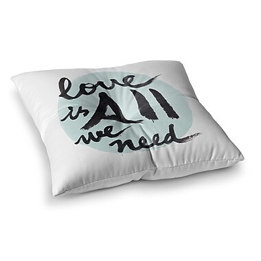 East Urban Home Qing Ji Love Is All We Need Square Floor Pillow; 23'' x 23''