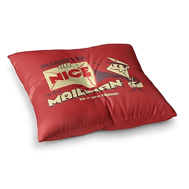 East Urban Home Roberlan Be Nice to the Mailman Square Floor Pillow; 23'' x 23''