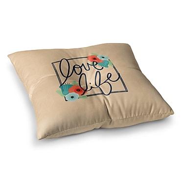 East Urban Home Noonday Design Love Life Digital Square Floor Pillow; 26'' x 26''
